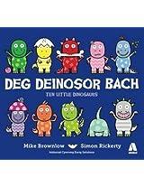 Deg Deinosor Bach/Ten Little Dinosaurs