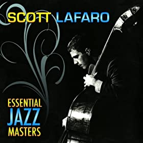♪Essential Jazz Masters/Scott LaFaro | 形式: MP3 ダウンロード