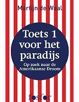 Toets 1 voor het paradijs: op zoek naar de Amerikaanse droom