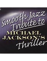 Smooth Jazz Tribute to Michael Jackson's