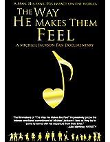 Jackson, Michael - The Way He Makes Them Feel: Michael Jackson Fan Documentary