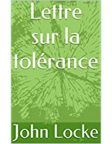Lettre sur la tolérance (French Edition)