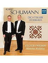 Robert Schumann: Dichterliebe, Op.48; Liederkreis, Op.39