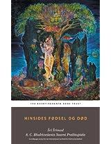 Hinsides fødsel og død (Danish Edition)