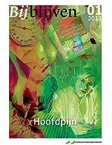 Bijblijven nr. 1 - 2013 - Hoofdpijn