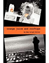 Orange Juice and Rooftops