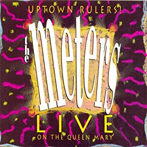 Uptown Rulers!: Live On The Queen Mary