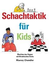 Schachtaktik für Kids (German Edition)