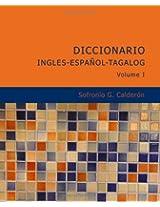 Diccionario Ingles Espanol Tagalog Volume 1
