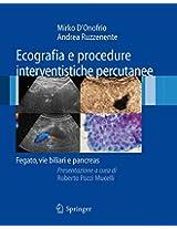 Ecografia e procedure interventistiche percutanee: Fegato, vie biliari e pancreas