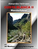 Costa Blanca II Wanderführer (Costa Blanca Wanderführer 2) (German Edition)