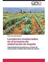 Levaduras Involucradas En El Proceso de Elaboracion de Tequila