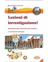 Lezioni di investigazione! (Il Velocipede Vol. 4) (Italian Edition)