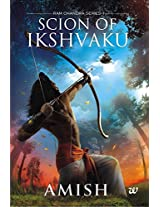Scion of Ikshvaku by Amish Tripathi