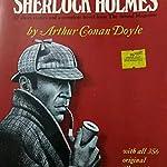 SHERLOCK HOLMES ORIGINALLY ILLUSTRATED BY ARTHUR CONAN