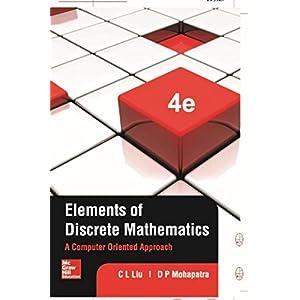 Elements of Discrete Mathematics: A Computer Oriented Approach
