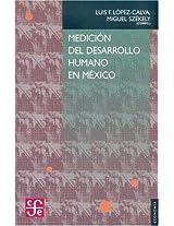Medicion Del Desarrollo Humano En Mexico (Economia)