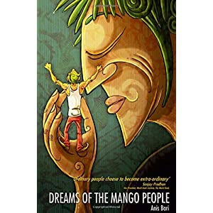 Dreams of the Mango People: 1