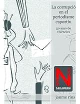 La corrupció en el periodisme esportiu (Catalan Edition)