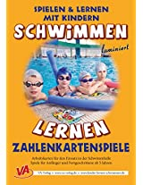 Schwimmen lernen 5: Zahlenkartenspiele (Spielen & Lernen mit Kindern (Schwimmen)) (German Edition)