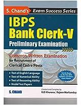 IBPS Bank Clerk- V Prelimnary Examination Guide