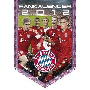 FC Bayern Muenchen Mini-Bannerkalender 2012 [カレンダー] / Teneues Verlag (刊)