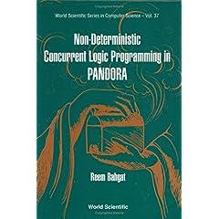 【クリックでお店のこの商品のページへ】Non-Deterministic Concurrent Logic Programming in Pandora (World Scientific Series in Computer Science) [ハードカバー]