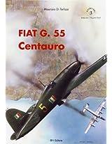 Fiat G. 55 Centauro (Aviolibri Series)