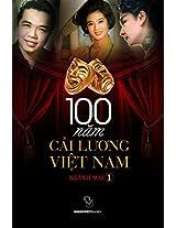 100 Cai Luong Viet Nam