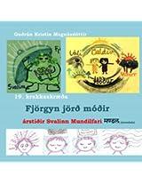 Krakka-Óðsmál in fornu 19.skræða: 19. kálfaskræða: Fjörgyn jörð móðir