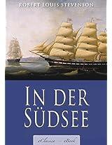 Robert Louis Stevenson: In der Südsee (Vollständige Ausgabe, Band 1 & 2) (kommentiert) (German Edition)