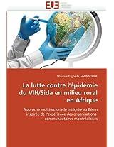 La Lutte Contre L''Epidemie Du Vih/Sida En Milieu Rural En Afrique (Omn.Univ.Europ.)