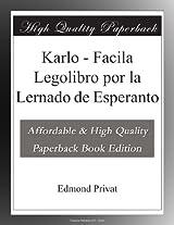 Karlo - Facila Legolibro por la Lernado de Esperanto