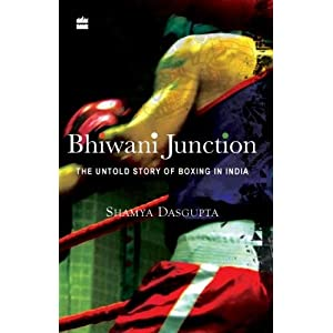 Bhiwani Junctio: The Untold Story of Boxing in India