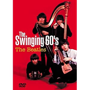 The Swinging 60's The Beatles