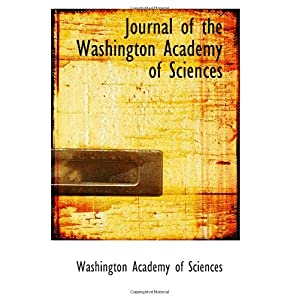 【クリックで詳細表示】Journal of the Washington Academy of Sciences [ペーパーバック]