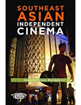 Southeast Asian Independent Cinema (TransAsia: Screen Cultures)