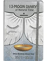 13-Moon Diary of Natural Time 2011-2012 2011-2012
