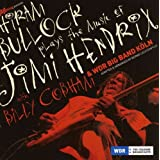Plays the Music of Jimi HendrixHiram Bullock Band