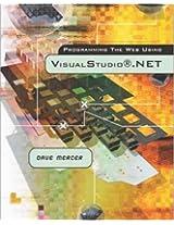 Programming the Web Using Visual Studio .NET w/Student CD