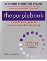 The Purplebook 2005: The Definitive Guide to Exceptional Online Shopping (Purple Book: The Definitive Guide to Exceptional Online Shopping)