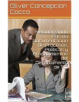 Método Rápido  Para la Documentación de  Procesos, Políticas y Procedimientos  del Departamento de TIC (Spanish Edition)
