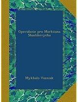 Opovidanie pro Markiiana Shashkevycha