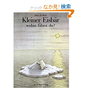 Kleiner Eisbar Wohin..Lit Pol Bea G (German Edition)