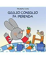 Giulio Coniglio fa merenda (Piccole storie)