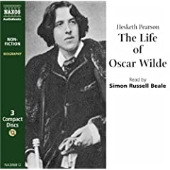 The Life of Oscar Wilde (Classic non-fiction)