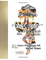 Pratique Dessin - XL Livre d'exercices 22: Samba Brésil: Volume 22
