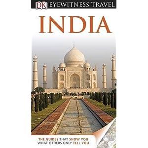 DK Eyewitness Travel India (DK Eyewitness Travel Guide)