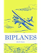Biplanes (Amazing and Wonderful Aircraft Series)