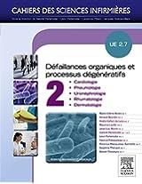 Défaillances organiques et processus dégénératifs - Volume 2: UE 2.7